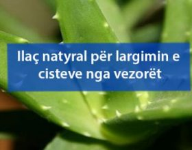 Ilaç natyral për largimin e cisteve nga vezorët