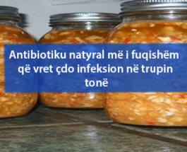 Antibiotiku natyral më i fuqishëm që vret çdo infeksion në trupin tonë