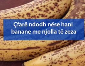 Çfarë ndodh nëse hani banane me njolla të zeza
