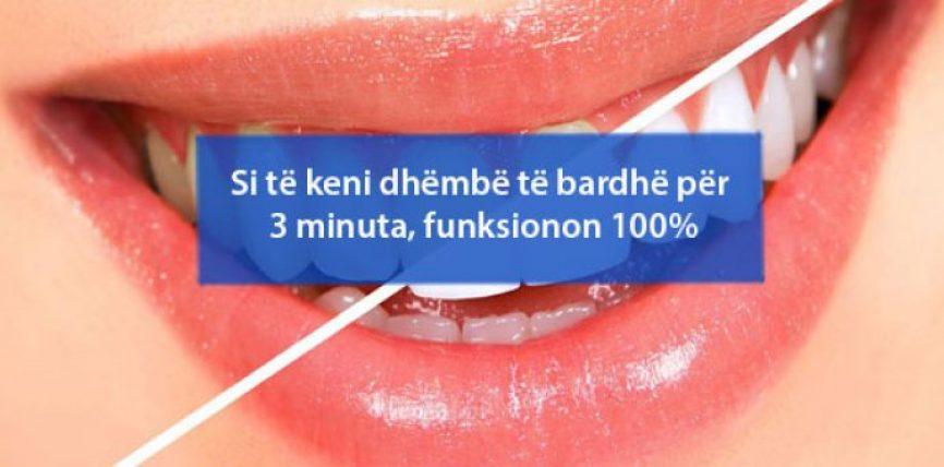 Si të keni dhëmbë të bardhë për 3 minuta, funksionon 100%
