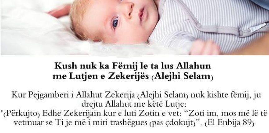 Kush nuk ka Fëmij le ta lus Allahun me Lutjen e Zekerijës (Alejhi Selam)