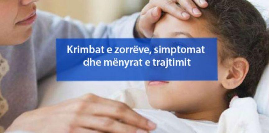 Krimbat e zorrëve, simptomat dhe mënyrat e trajtimit