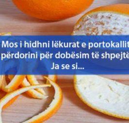 Mos i hidhni lëkurat e portokallit, përdorini për dobësim të shpejtë. Ja se si…