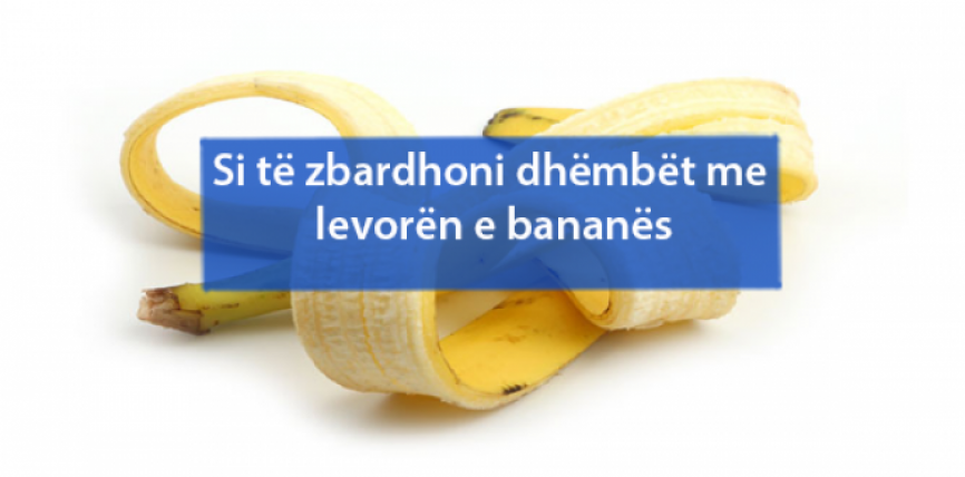 Si të zbardhoni dhëmbët me levorën e bananës