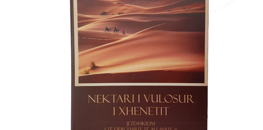Merre librin falas – Nektari i vulosur i Xhenetit (libri me i mire per Muhamedin alejhi selam)