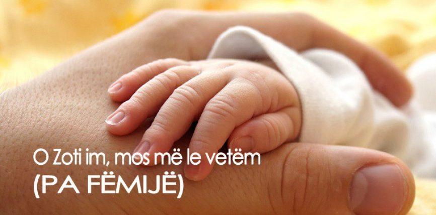 Lutje për ciftet që nuk kanë fëmijë (Thuaji keto lutje sa me shpesh mbrenda dites,ne namaz etj)