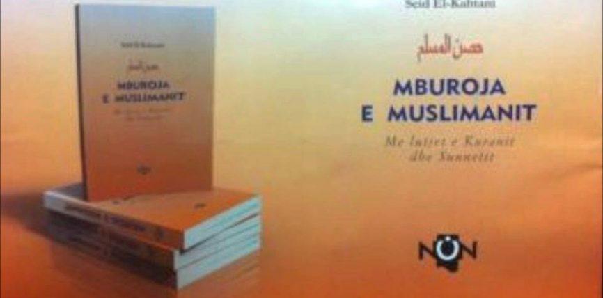 "Merre librin falas ""Mburoja e muslimanit'"" te Dr. Seid el-Kahtani"