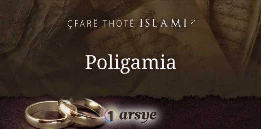 Pyetje : Përse poligamia është e lejuar në Islam ?