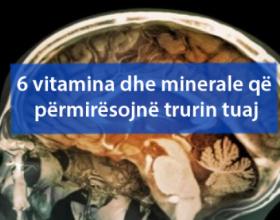 6 vitamina dhe minerale që përmirësojnë trurin tuaj